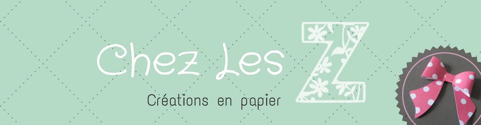 Chez Les Z, créations en papier
